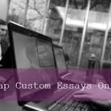 Buying Cheap Custom Essays Online